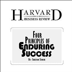 Four Principles of Enduring Success (Harvard Business Review)