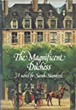 The Magnificent Duchess, Sarah Stamford, 0440052521