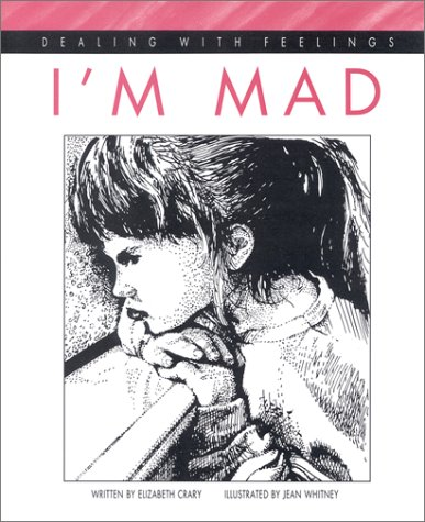I'm Mad (Dealing with Feelings)