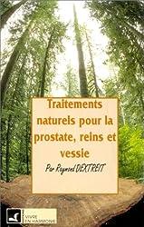 Traitements naturels pour prostates, vessie, reins