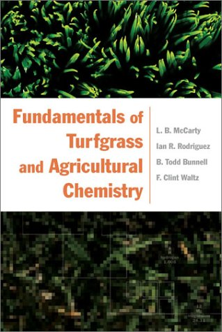Fundamentals of Turfgrass and Agricultural Chemistry pdf