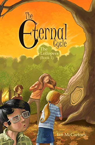 The Eternal Cycle (The Lollopers Book 1) (English Edition)