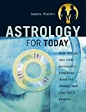 Astrology for Today by Joanna Watters (2003-10-31)