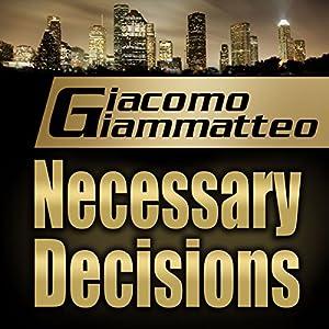 Necessary Decisions Audiobook