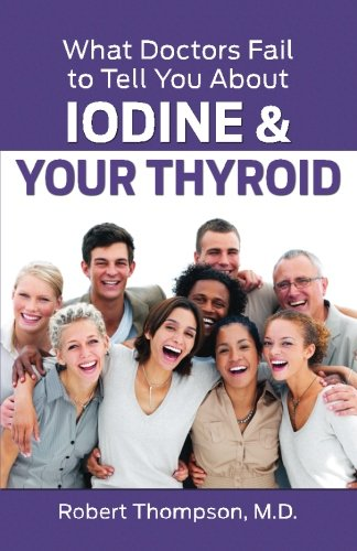 What Doctors About Iodine Thyroid