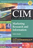 Marketing Research and Information, 2003-2004, Housden, Matthew, 0750659610