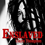 Enslaved | Claire Thompson
