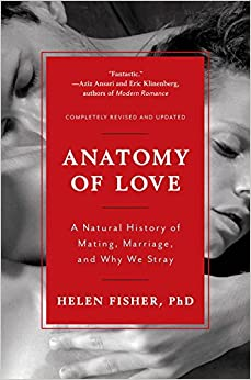 Anatomy of Love: A Natural History of Mating, Marriage, and Why We Stray price comparison at Flipkart, Amazon, Crossword, Uread, Bookadda, Landmark, Homeshop18