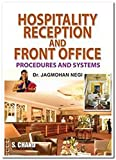Hospitality Reception and Front Office (Procedures and System)