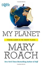 My Planet: Finding Humor in the Oddest Places