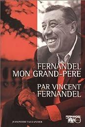 Fernandel, mon grand-père