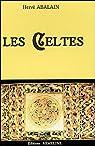 Les Celtes par Abalain
