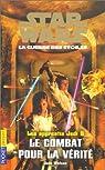 Star Wars - Les Apprentis Jedi, tome 9 : Le Combat pour la vérité par Watson