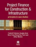 img - for Project Finance for Construction and Infrastructure: Principles and Case Studies book / textbook / text book