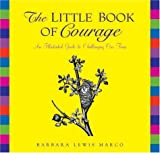 The Little Book of Courage, Barbara Lewis Marco, 0740738488
