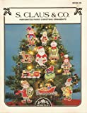 S. Claus & Co.: Perforated Paper Christmas Ornaments Book 49 (Cross Stitch)