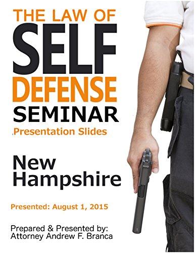 Law of Self Defense Seminar: New Hampshire: Haverhill MA: August 1, 2015