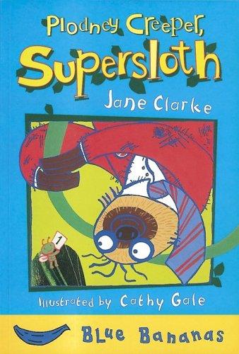 Plodney Creeper, Supersloth (Blue Bananas Level 2) -