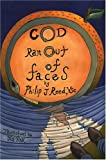 God Ran Out of Faces, Phil Reed, 0595669158