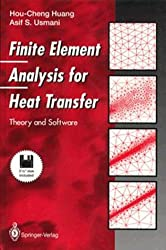 Finite Element Analysis for Heat Transfer: Theory and Software