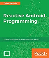 Reactive Android Programming Front Cover