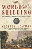 The World for a Shilling, Michael Leapman, 0747266484