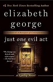 Just One Evil Act: A Lynley Novel (Inspector Lynley Book 18) (English Edition)