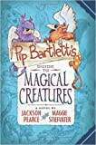 img - for Pip Barlett's Guide to Magical Creatures book / textbook / text book