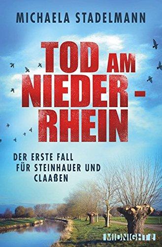 Tod am Niederrhein: Kriminalroman