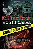 The Killer Book of Cold Cases, Tom Philbin, 1402253540