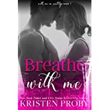 Breathe With Me (With Me In Seattle Book 7)