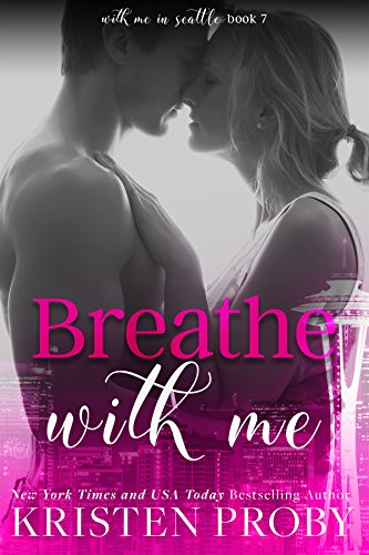 Breathe With Me (With Me In Seattle Book ()