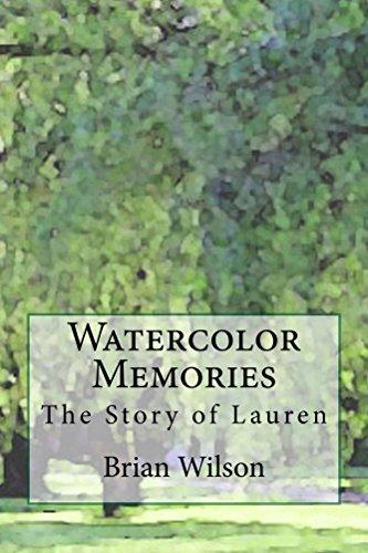 Watercolor Memories: The Story of Lauren