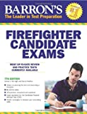 img - for Barron's Firefighter Candidate Exams, 7th Edition (Barron's Firefighter Exams) book / textbook / text book