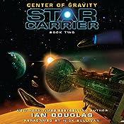 Center of Gravity: Star Carrier, Book Two | Ian Douglas