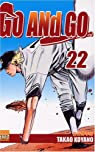Go and Go, tome 22 par Takao