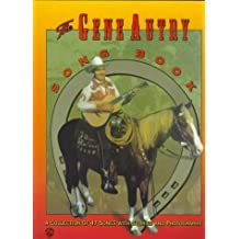 The Gene Autry Song Book: A Collection of 47 Songs with Stories and Photographs (Piano/Vocal/Chords) by Gene Autry (1997-10-01)