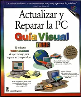 Actualizar y reparar la PC guía visual: Ruth Maran, Paul Whitehead, Graphics Maran, MaranGraphics: 9789977540832: Amazon.com: Books