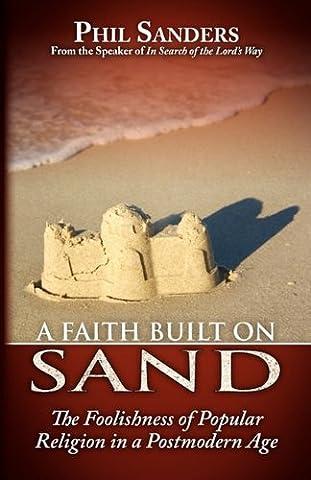 A Faith Built on Sand (Built Sander)