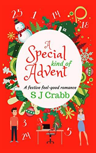 A Special Kind of Advent: A Festive, Feel Good, Christmas Romance