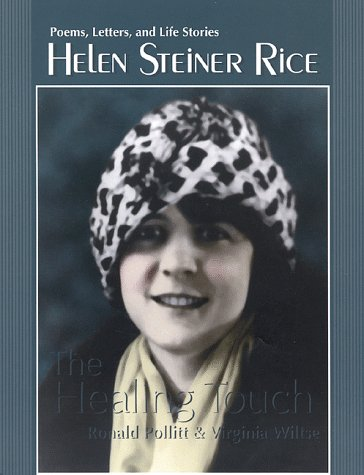 Helen Steiner Rice-The Healing Touch: Poems, Letters, and Life ()