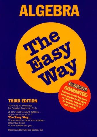 Algebra the Easy Way (Barron's E-Z)