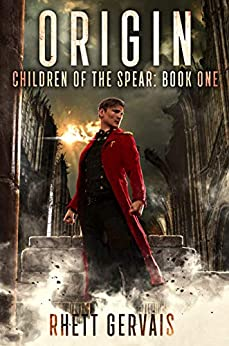 Bobby is the world's first superhuman, with powers beyond imagining…  Origin (Children of The Spear: Book One)  by Rhett Gervais