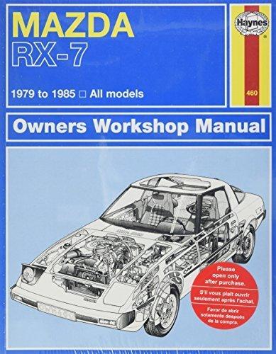 Mazda RX-7 Rotary 1979 thru 1985 All Models (Automative Repair Manual) by John Haynes (1986-07-30)