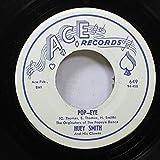 huey smith 45 RPM pop-eye / scald-dog