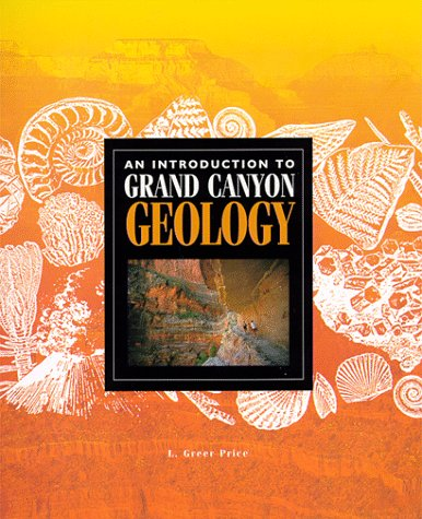 An Introduction to Grand Canyon Geology (Grand Canyon Association)