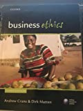 img - for Business Ethics: Managing Corporate Citizenship and Sustainability in the Age of Globalization by Crane, Andrew, Matten, Dirk 3rd edition (2010) Paperback book / textbook / text book