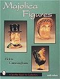Majolica Figures, Helen Cunningham, 0764302140