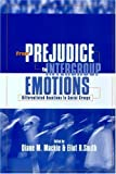 From Prejudice to Intergroup Emotions, , 1841690473
