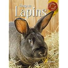 Elevage des lapins (L')